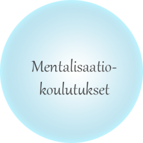 Mentalisaatio- koulutukset